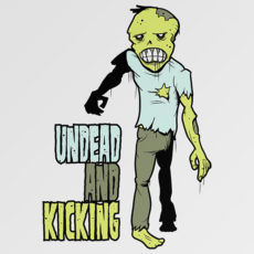 zombie apocalypse undead and kicking t-shirt