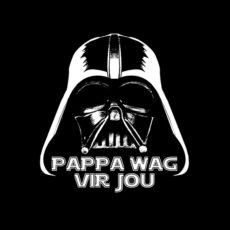 papa wag darth vader afrikaans star wars parody t-shirt