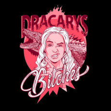 dracarys bitches game of thrones black t-shirt