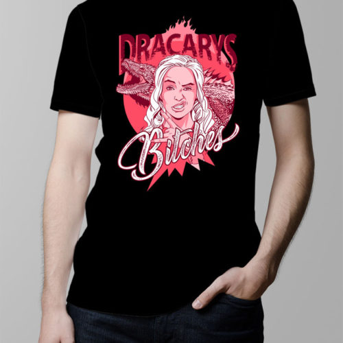 Dracarys Bitches Game of Thrones Men's T-shirt - black