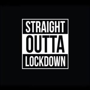 straight outta lockdown funny covid-19 black tshirt