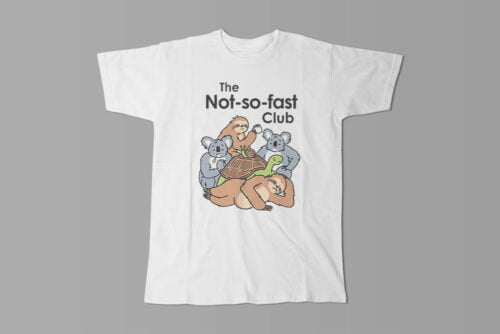 The Not So Fast Club Funny Men's Tee - white