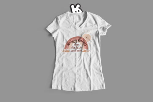 Nobody Knows Funny Covid Ladies' Tee - white