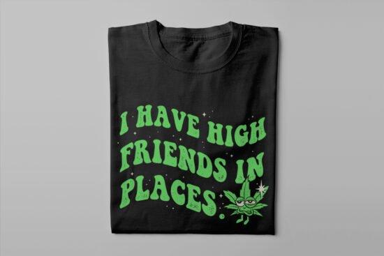 Friends in High Places Stoner Men's T-shirt - black - folded long