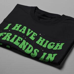 Friends in High Places Stoner Men's T-shirt - black - folded short