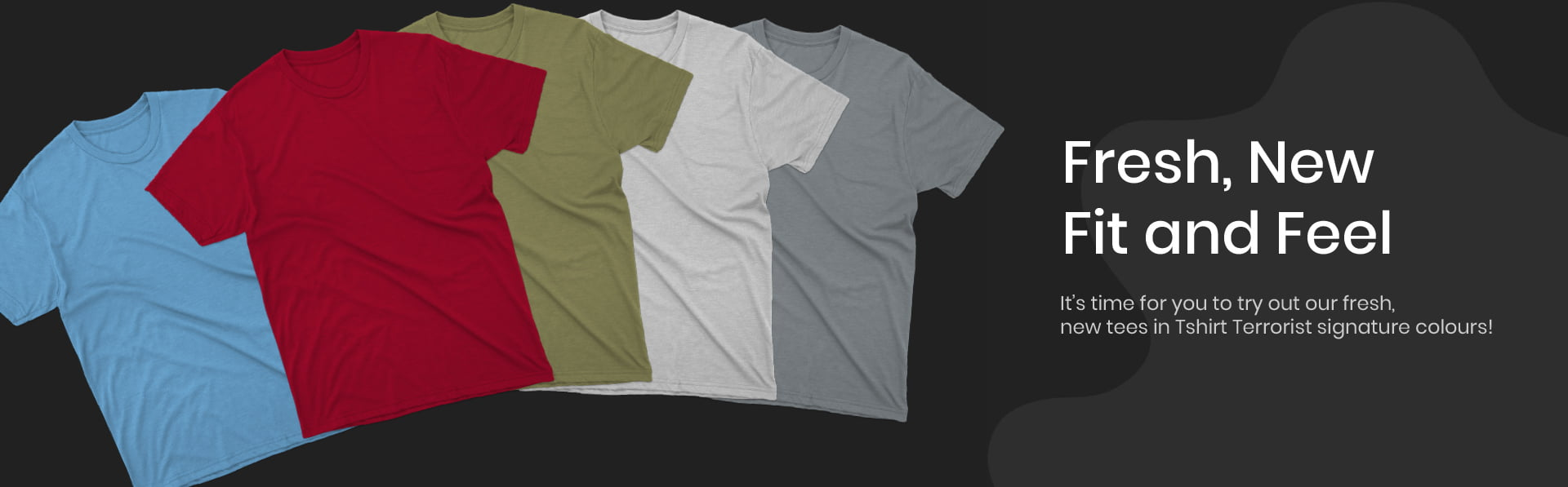 Fresh New Fit And Feel T-shirt banner
