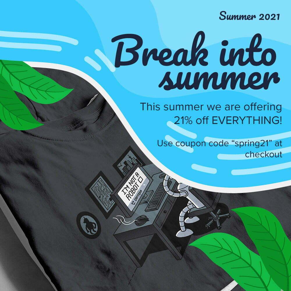 Break Into Summer Tshirt Terrorist Sale Banner 2